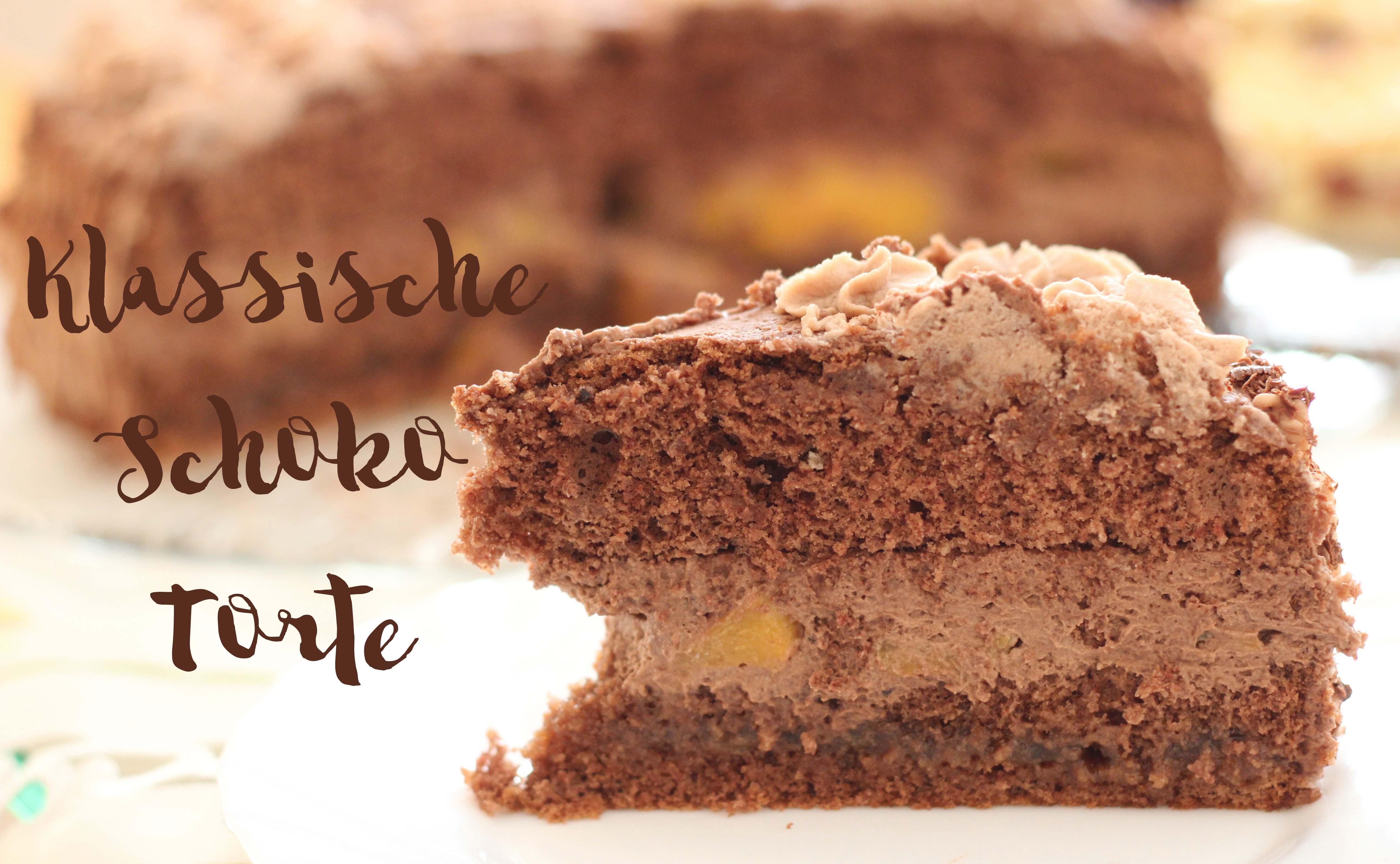 Rezept fuer klassische Schoko Torte