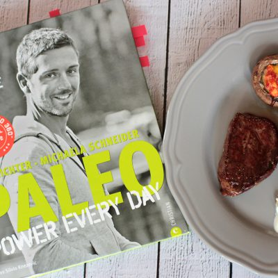 Buchrezension & Rezepte – Paleo Power Every Day