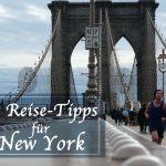 10 Tipps für Eure erste New York Reise – Teil 1