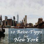 10 Tipps für Eure erste New York Reise – Teil 2
