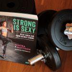 [Rezension] Mintra Mattison – Strong is Sexy – In 60 Tagen zur Form deines Lebens