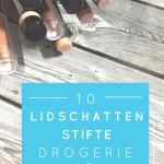 MakeUp Liebe – Lidschattenstifte – Drogerie vs. High End