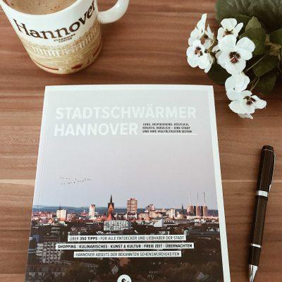 #Hannoverliebt – Buchtipp: Stadtschwärmer Hannover